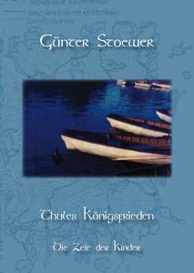 Günter Stoewer - Thules Königsfrieden