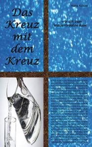 Hans Köster - Das Kreuz mit dem Kreuz