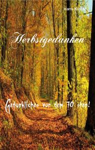 Hans Köster - Herbstgedanken