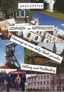 Hans Köster - Gedanken an Wattenscheid